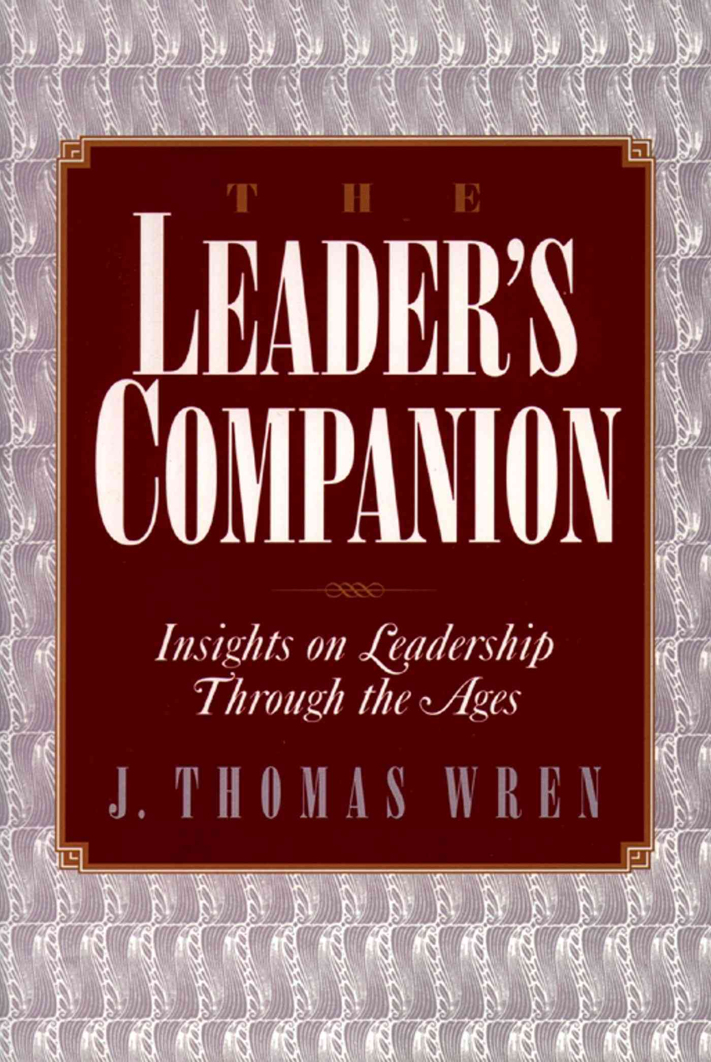 The Leader's Companion By Wren, J. Thomas (EDT)/ Wren, J. Thomas
