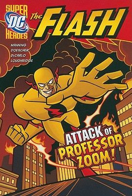 The Attack of Professor Zoom! By Manning, Matthew K.